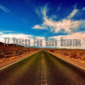 77 Tracks For Hard Reading | Exam Study Classical Music Orchestra