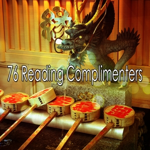 76 Reading Complimenters | Music For Reading