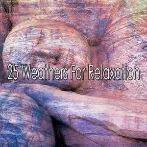 25 Weathers For Relaxation | Thunderstorms