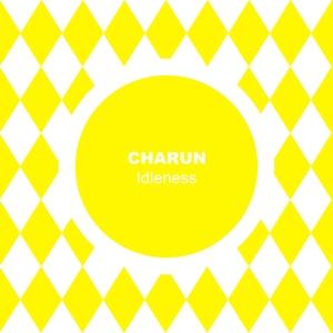 Idleness | Charun