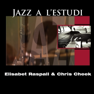 Jazz a l'Estudi: Elisabet Raspall | Chris Cheek
