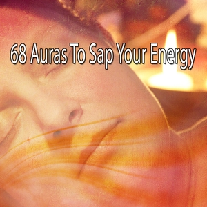 68 Auras To Sap Your Energy | Rockabye Lullaby