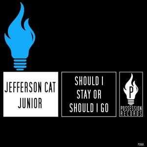 Should I Stay or Should I Go | Jefferson Cat Junior