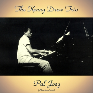 Pal Joey | The Kenny Drew Trio