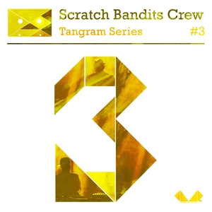 Tangram Series, Vol. 3 | Scratch Bandits Crew