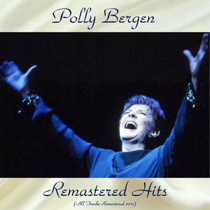 Remastered Hits | Polly Bergen