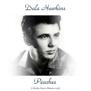Peaches | Dale Hawkins