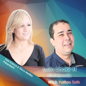 Wich Yaton Toth | Laila Chakir
