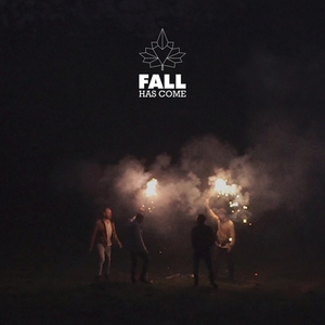 Believe | Fall Has Come