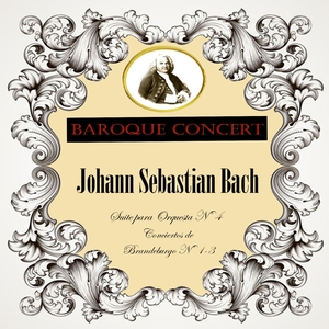 Baroque Concert, Johann Sebastian Bach, Suite para Orquesta Nº 4, Conciertos de Brandeburgo Nº 1-3 | Academy of St. Martin in the Fields