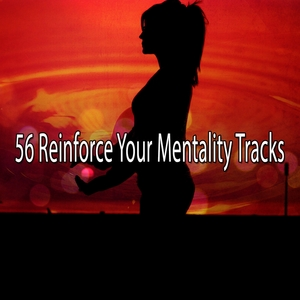 56 Reinforce Your Mentality Tracks | White Noise Therapy