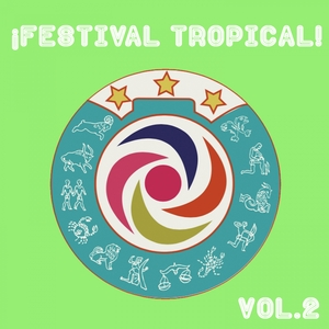 Festival Tropical, Vol. 2 | Los Destellos