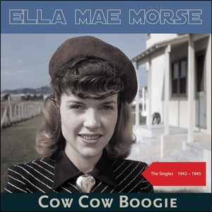 Cow Cow Boogie | Ella Mae Morse