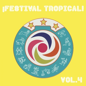 Festival Tropical, Vol. 4 | Los Destellos