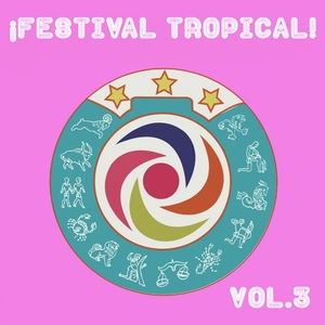 Festival Tropical, Vol. 3 | Los Shapis