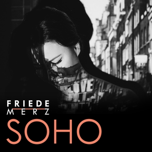 Soho | Friede Merz