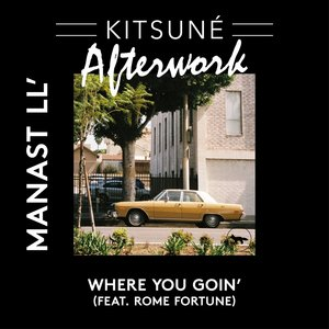 Where You Goin' | Manast LL'