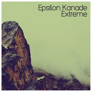 Extreme | Epsilon Kanade