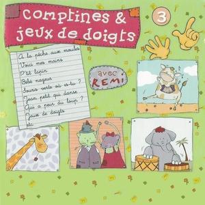 Comptines et jeux de doigts, vol. 3 | Rémi Guichard