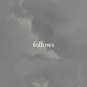 You'll Be Fine | Follows