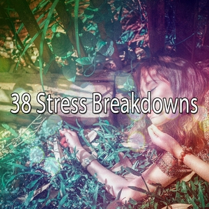 38 Stress Breakdowns | White Noise For Baby Sleep