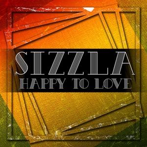 HAPPY TO LOVE | Sizzla