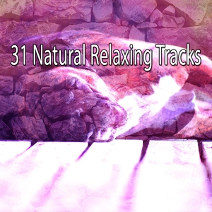 31 Natural Relaxing Tracks | Rockabye Lullaby