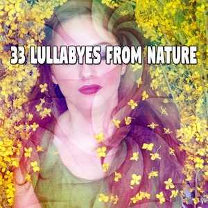 33 Lullabyes From Nature | Rockabye Lullaby