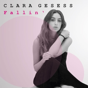 Fallin' | Clara Gesess