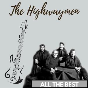 All the Best | The highwaymen