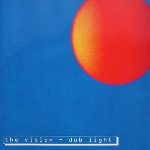 Dub Light | The Vision