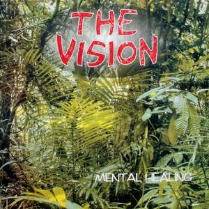 Mental Healing | The Vision