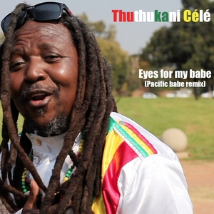 Eyes for My Babe | Thuthukani Célé