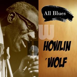 All Blues | Howlin´Wolf