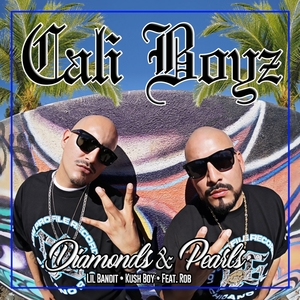 Diamonds & Pearls | Cali Boyz