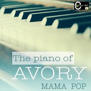 The Piano of Avory | Mama Pop