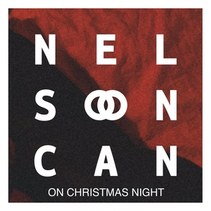 On Christmas Night | Nelson Can