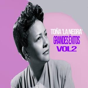 Toña 'La Negra' - Grandes Éxitos, Vol. 2 | Toña 'La Negra'