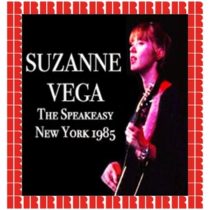 The Speakeasy New York 1985 | Suzanne Vega