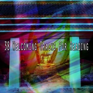 38 Welcoming Tracks For Reading | Brain Study Music Guys