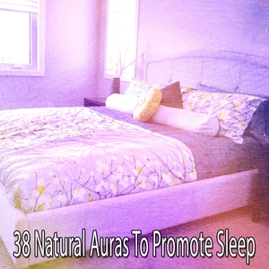 38 Natural Auras To Promote Sleep | White Noise For Baby Sleep