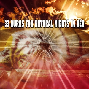 33 Auras For Natural Nights In Bed | Sounds of Nature