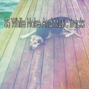 35 White Noise And Music Tracks | White Noise Babies