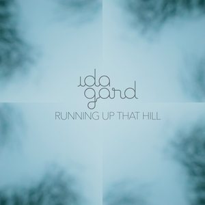 Running up That Hill | Ida Gard