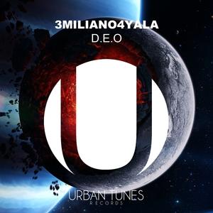 D.E.O | 3MILIANO4YALA