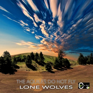 THE AQUILES DO NOT FLY | Lone Wolves