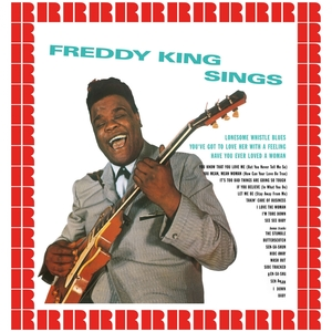 Freddy King Sings | Freddy King