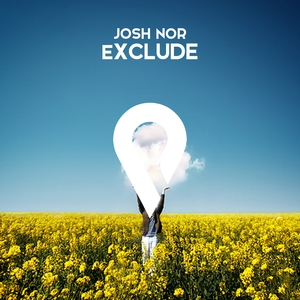 Exclude | Josh Nor