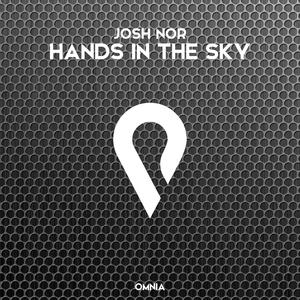 Hands In The Sky   Josh Nor