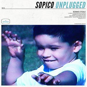 Unplugged #1 : Bonne étoile | Sopico